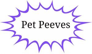 pet-peeves